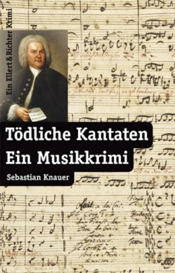 Buch: Tödliche Kantaten - Ein Musikkrimi