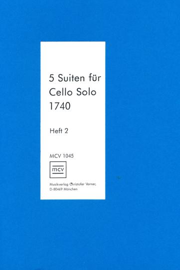 Solo 1740, pour violoncelle solo, premier cahier: suites 4-6