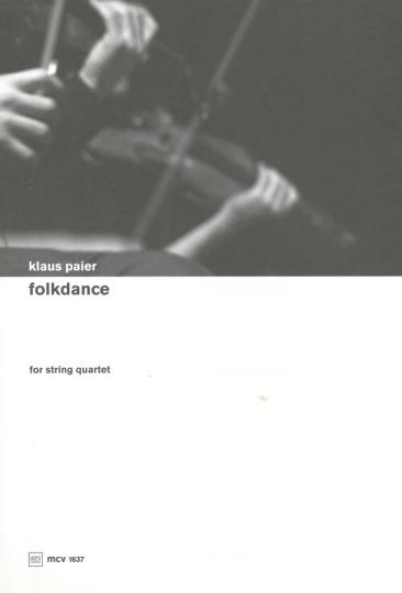Klaus Paier (1966), Folk Danse, partition pour quatuor à cordes