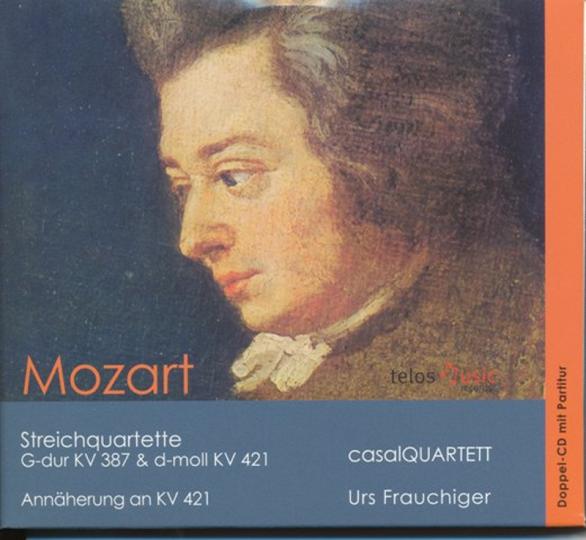 Mozart KV 387 und KV 421