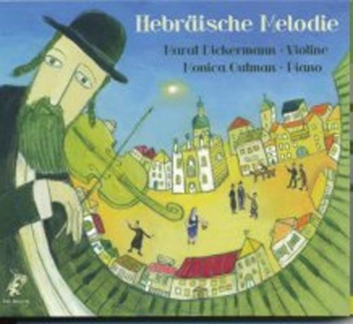 HEBRÄISCHE MELODIE Die verlorene Welt des jiddischen Schtetls
