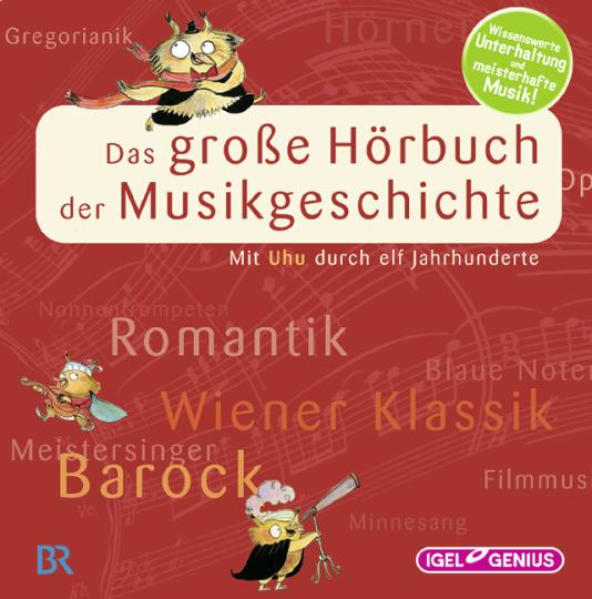 Das große Hörbuch der Musikgeschichte, 14 Audio-CDs