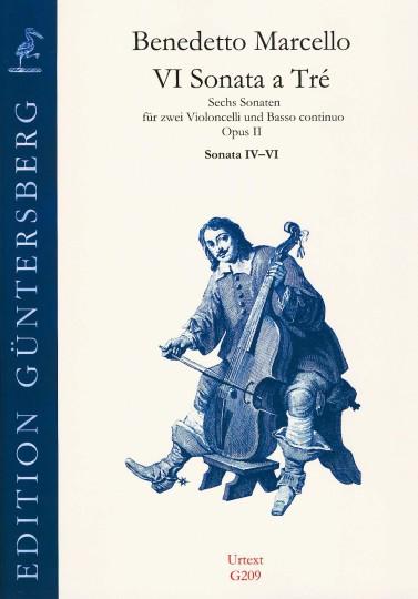 Marcello, Benedetto (1686-1739): VI Sonata a Tré op. 2 - Sonaten Nr. 4-6